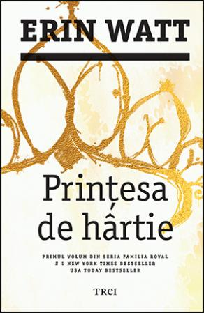 Prințesa de hârtie - Erin Watt