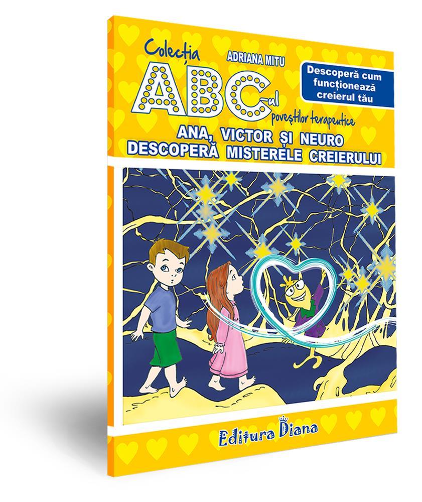 Ana, Victor și Neuro descoperă misterele creierului - Descoperă cum funcționează creierul tău imagine edituradiana.ro