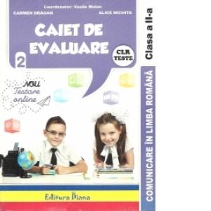 Caiet de evaluare - comunicare in limba romana teste clasa a II a