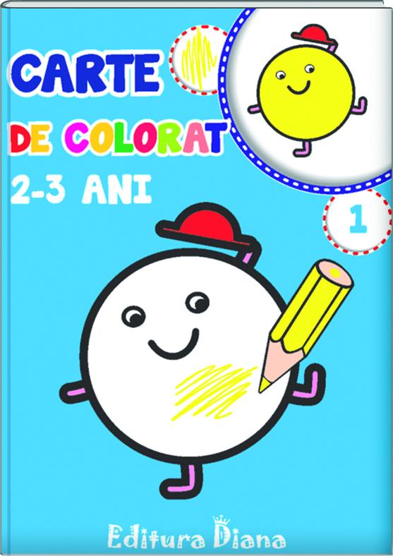 Carte de colorat 2-3 ani (volumul 1) imagine edituradiana.ro