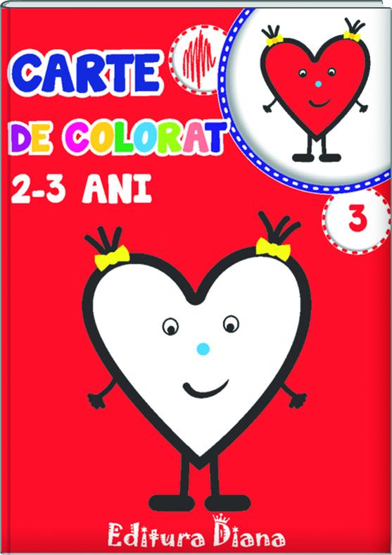 Carte de colorat 2-3 ani (volumul 3) imagine edituradiana.ro