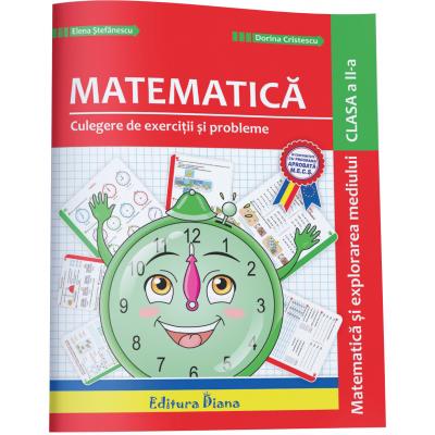 Culegere de exercitii si probleme ilustrate - Matematica si explorarea mediului clasa a II a