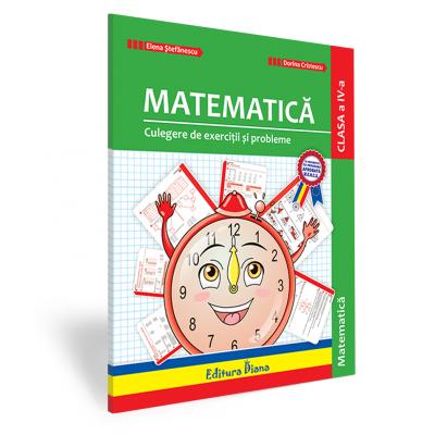 Culegere de exercitii si probleme matematica -clasa a IV a