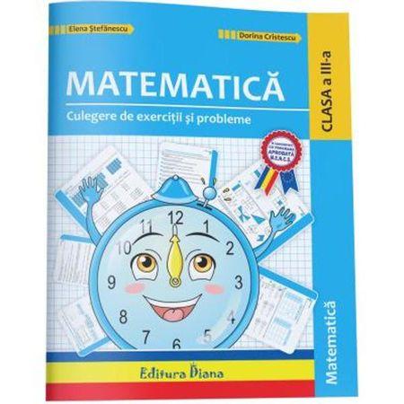 Culegere de exercitii si probleme- Matematica si explorarea mediului clasa a III a
