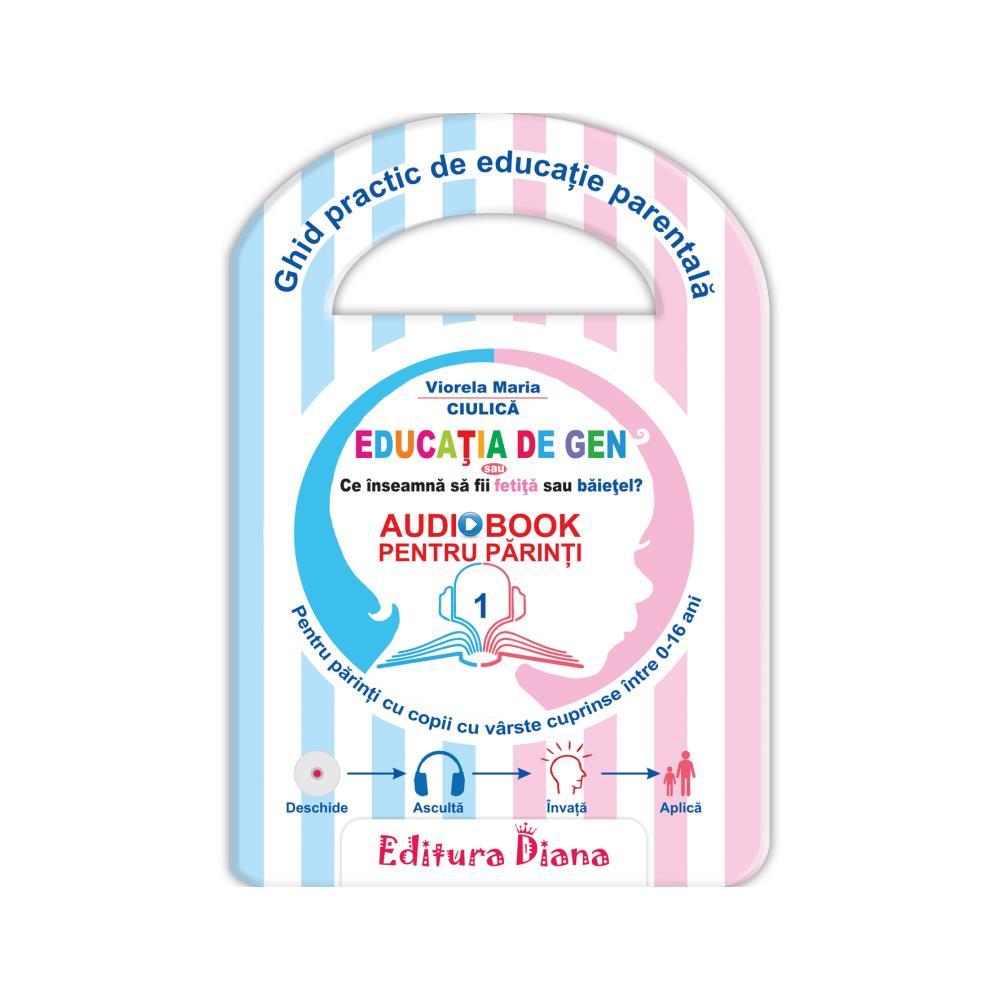 Educația de gen - Audiobook pentru părinți imagine edituradiana.ro