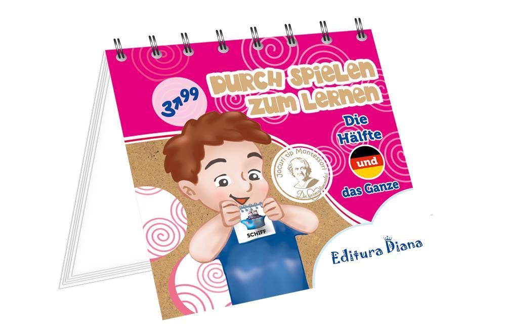 Jumatate și întreg - Învăț prin joc - Limba germană imagine edituradiana.ro