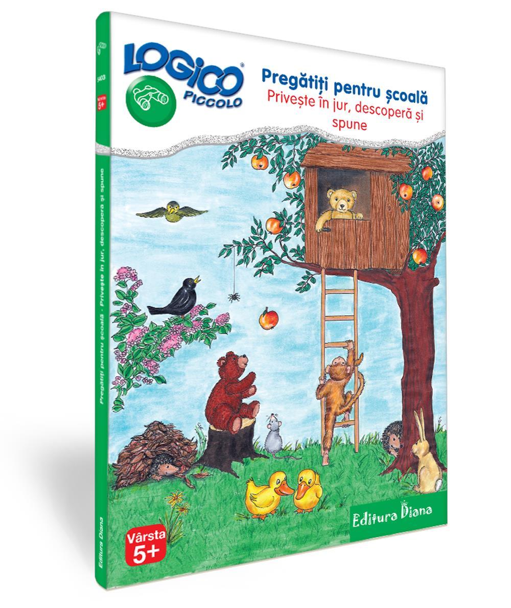 MAPA LOGICO PICCOLO - Pregătiți pentru școală. Privește în jur, descoperă și spune (5+)