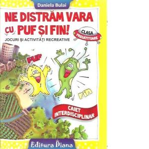 Caiet de vacanta clasa pregatitoare - Ne distram vara cu Puf si Fin imagine edituradiana.ro