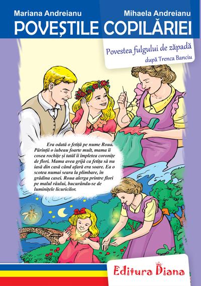Povestea fulgului de zăpadă - Poveștile copilăriei - Tip Acordeon imagine edituradiana.ro