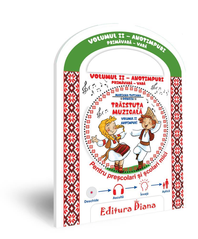 Trăistuța muzicală + CD (vol. II) -Anotimpuri Primăvară/Vară imagine edituradiana.ro