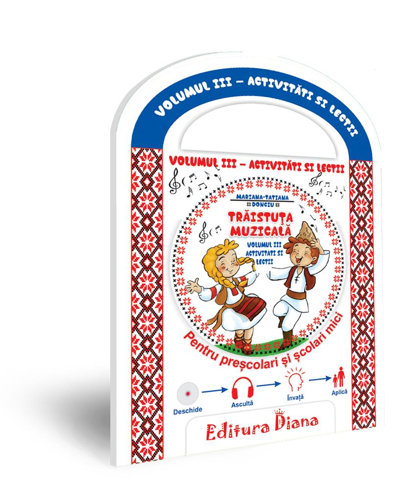 Trăistuța muzicală + CD (vol. III) -Activități și lecții imagine edituradiana.ro