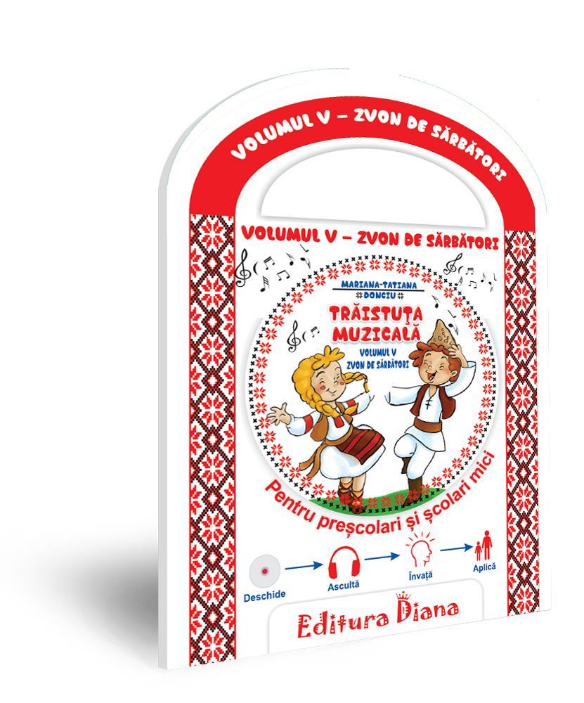 Trăistuța muzicală + CD (vol. V) -Zvon de sărbători imagine edituradiana.ro