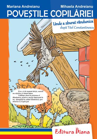 Unde a zburat rândunica - Poveștile copilăriei - Tip Acordeon imagine edituradiana.ro