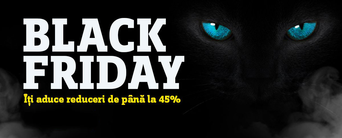 BLACK FRIDAY - REDUCERI MASIVE