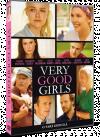O vara dificila / Very Good Girls - DVD