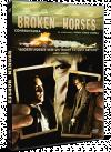 Confruntarea / Broken Horses - DVD