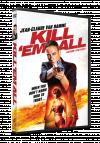 Ucide-i pe toti / Kill'em All - DVD