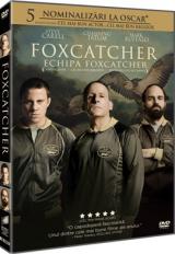 Echipa Foxcatcher / Foxcatcher - DVD