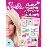 Kit Barbie Petrecere in pijamale
