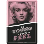 Carte postala metalica Marilyn Monroe-As Young As You Feel