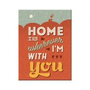 Magnet Home is Wherever I'm With You