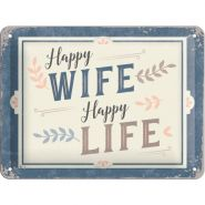 Placa 15x20 Happy Wife Happy Life