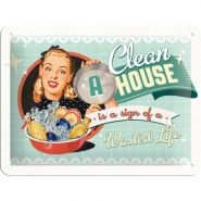 Placa metalica 15x20 A Clean house is a sign