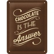 Placa metalica 15X20 Chocolate  is the Answer