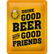 Placa metalica 15X20 Drink Good Beer