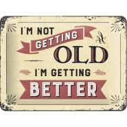 Placa metalica 15X20 I'm not getting old