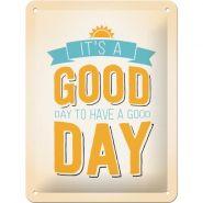 Placa metalica 15X20 It's a Good Day