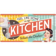 Placa metalica 25X50 Feel like home in my kitchen
