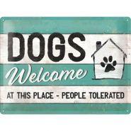Placa metalica 30x40 Dogs Welcome