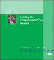 Building The Communication Bridge - Theoretical Background