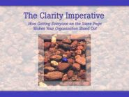 Clarity Imperative: How Getting Everyone on the Same Page Makes Your Organization Stand Out DVD