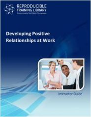 Developing positive relationships at work