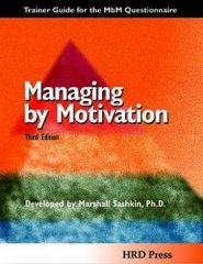 Managing by Motivation Leader's Guide