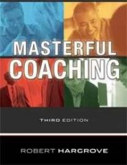 Masterful Coaching Third Edition