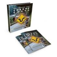 Mastering the Change Curve - Stapanirea Curbei Schimbarii - Kit pentru Trainer