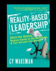 Reality-Based Leadership - Hardcover Book