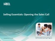 SELLING ESSENTIALS: Opening the Sales Call E-Learning
