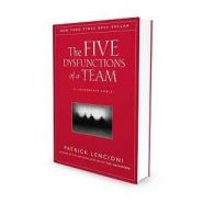 The Five Dysfunctions of a Team Book: A Leadership Fable