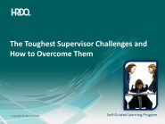 The Toughest Supervisor Challenges E-Learning  (engleza & traducere in romana)