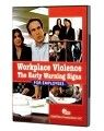 Workplace Violence: The Early Warning Signs DVD - Employee Version