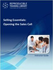 SELLING ESSENTIALS: Opening the Sales Call