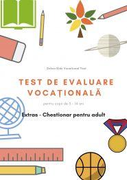 Evaluare Vocationala DUBLA pentru copii de 5-14 ani (test copil + test parinte)