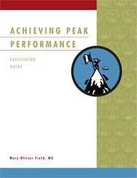 Achieving Peak Performance - Facilitator Set