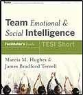 Team Emotional and Social Intelligence (TESI) - Participant Workbook