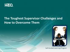 The Toughest Supervisor Challenges E-Learning