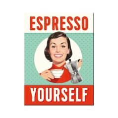 Magnet Espresso Yourself